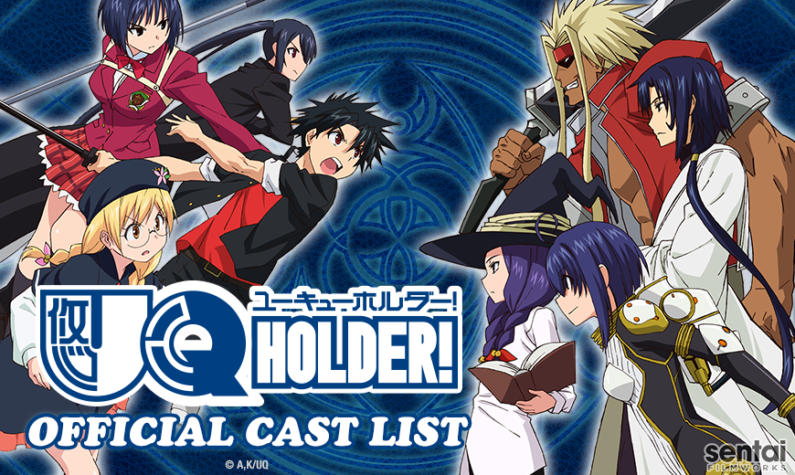 Uq Holder Official English Cast List Sentai Filmworks