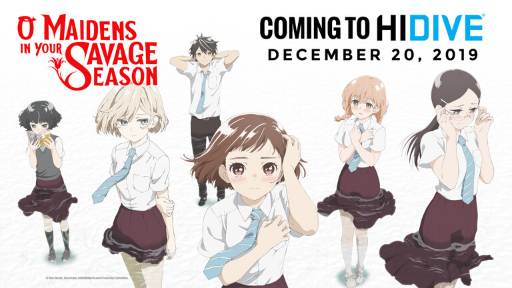 The main cast of O Maidens in Your Savage Season is displayed while the text says 12/20/19