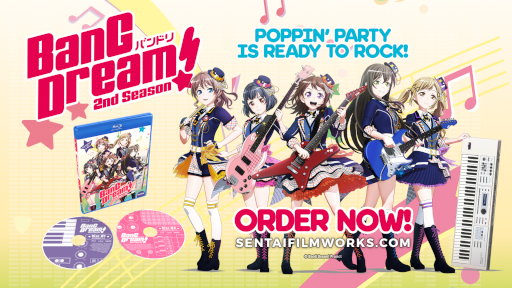Promotional image of the BanG Dream! 2nd Season Blu-ray with members of the Poppin'Party band. The text says: Poppin'Party is ready to rock! Order now! sentaifilmworks.com